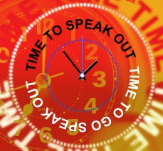 Speak Out Indicates Be Heard And Announcement
